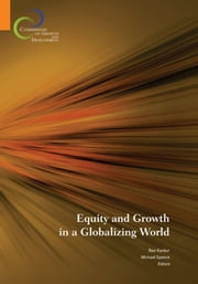 Equity And Growth In A Globalizing World ebook by Kanbur Ravi; Spence Michael