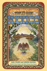 The People's Guide to Mexico ebook by Carl Franz,Lorena Havens