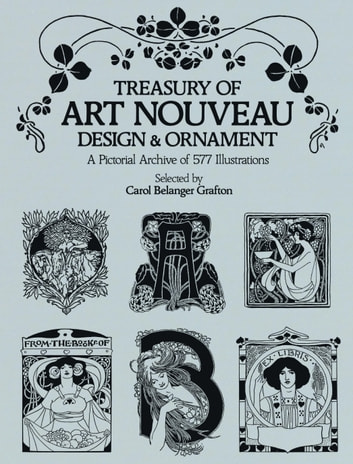 Treasury of Art Nouveau Design & Ornament ebook by