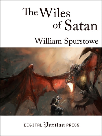 The Wiles of Satan ebook by William Spurstowe