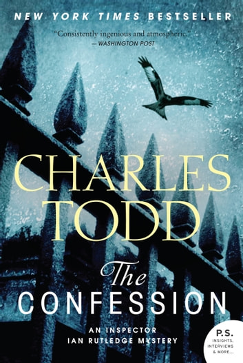 The Confession - An Inspector Ian Rutledge Mystery ebook by Charles Todd