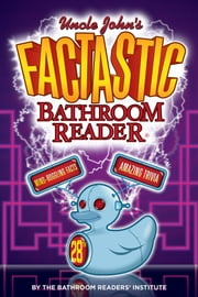 Uncle John's Factastic Bathroom Reader ebook by Bathroom Readers' Institute