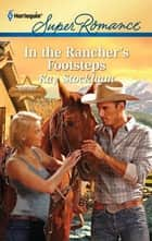 In the Rancher's Footsteps ebook by Kay Stockham