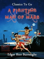 A Fighting Man of Mars ebook by Edgar Rice Borroughs