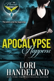 Apocalypse Happens ebook by Lori Handeland