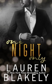 One Night Only ebook by Lauren Blakely