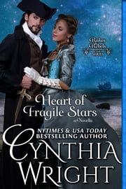 Heart of Fragile Stars - A Beauvisage Family Novella ebook by Cynthia Wright