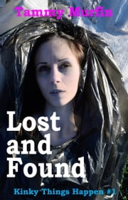 Lost and Found ebook by Tammy Murfin