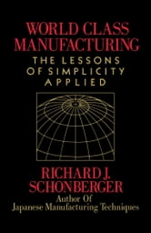 World Class Manufacturing ebook by Richard J. Schonberger