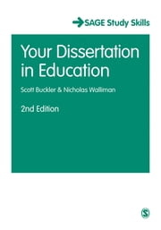 Your Dissertation in Education ebook by Scott Buckler,Nicholas Walliman