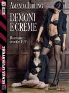 Demoni e creme ebook by Amanda Libling