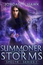 Summoner of Storms ebook by