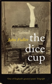 The Dice Cup ebook by John Fuller