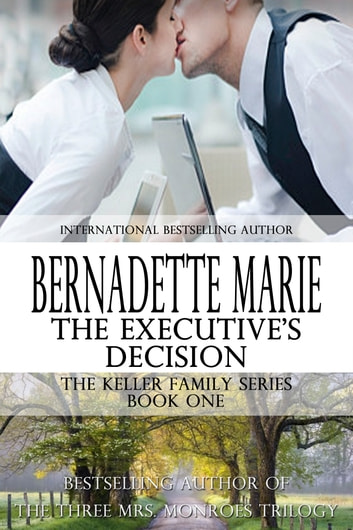 The Executive's Decision ebook by Bernadette Marie