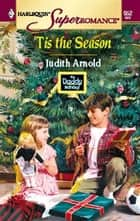 Tis The Season ebook by Judith Arnold