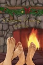 Chestnuts Roasting Anthology ebook by Mischief Corner Books