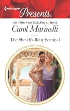 The Sheikh's Baby Scandal ebook by Carol Marinelli