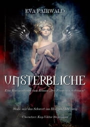 Unsterbliche ebook by Eva Fairwald