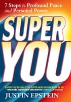 Super You ebook by Justin Epstein