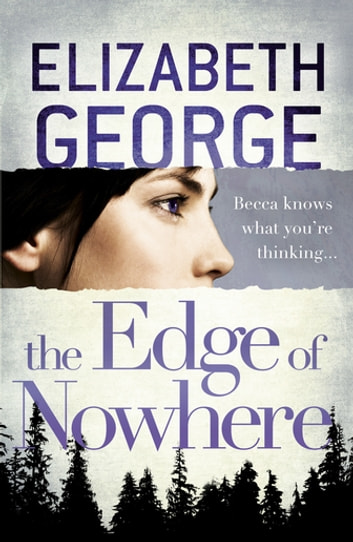 The Edge of Nowhere - Book 1 of The Edge of Nowhere Series ebook by Elizabeth George