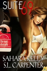 Suite 69 ebook by S.L. Carpenter,Sahara Kelly