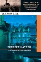 Perfect Hatred ebook by Leighton Gage