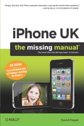 iPhone UK: The Missing Manual ebook by David Pogue