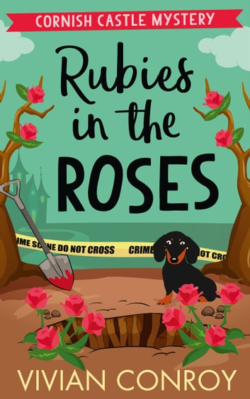 Rubies in the Roses (Cornish Castle Mystery, Book 2) ebook by Vivian Conroy