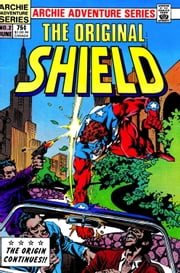 The Original Shield: Red Circle #2 ebook by Frank Doyle,Dick Ayers,Rod Ollerenshaw,Tony De Zuniga,Bill Yoshida,Dan DeCarlo,Rex Lindsey,Martin Greim