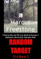 Random Target ebook by Marcus Freestone