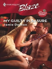 My Guilty Pleasure ebook by Jamie Denton