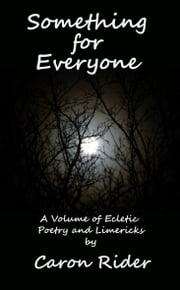 Something for Everyone ebook by Caron Rider