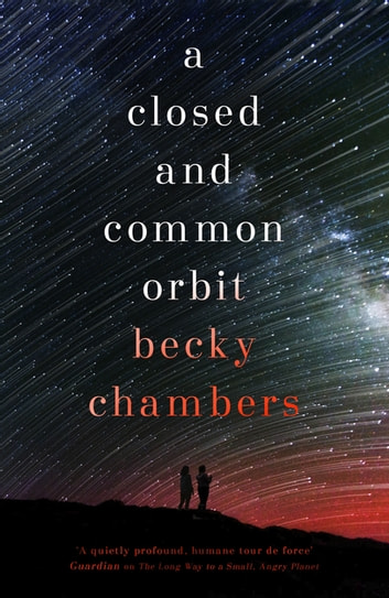 A Closed and Common Orbit - Wayfarers 2 ekitaplar by Becky Chambers
