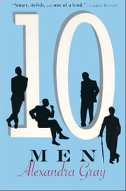 Ten Men ebook by Alexandra Gray
