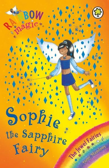 Sophie the Sapphire Fairy - The Jewel Fairies Book 6 ebook by Daisy Meadows