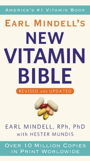 Earl Mindell's New Vitamin Bible ebook by Earl Mindell,Hester Mundis