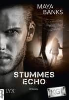 KGI - Stummes Echo ebook by Maya Banks, Katrin Mrugalla, Richard Betzenbichler