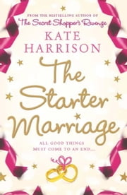 The Starter Marriage ebook by Kate Harrison