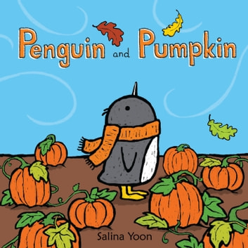Penguin and Pumpkin ebook by Ms. Salina Yoon