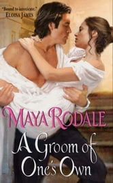 A Groom of One's Own ebook by Maya Rodale