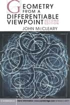 Geometry from a Differentiable Viewpoint ebook by John McCleary