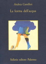 La forma dell'acqua eBook by Andrea Camilleri