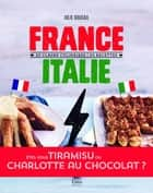 France - Italie ebook by Julie SOUCAIL