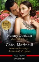 Rival Attractions/Innocent Secretary...Accidentally Pregnant ebook by Penny Jordan, Carol Marinelli