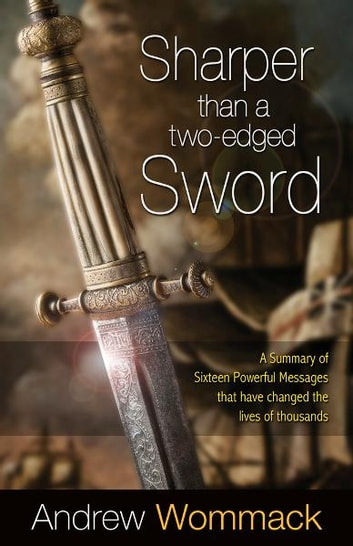 Sharper Than a Two-Edged Sword ebook by Andrew Wommack