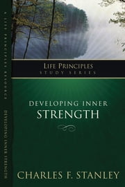 Developing Inner Strength ebook by Charles Stanley