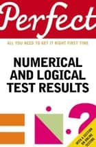 Perfect Numerical and Logical Test Results ebook by Joanna Moutafi, Marianna Moutafi