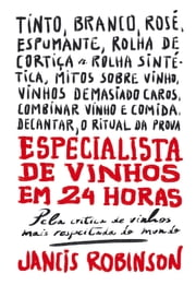 Especialista de Vinhos em 24 Horas ebook by Kobo.Web.Store.Products.Fields.ContributorFieldViewModel