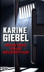 Meurtres pour rédemption eBook by Karine GIEBEL