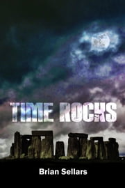 Time Rocks ebook by Brian Sellars